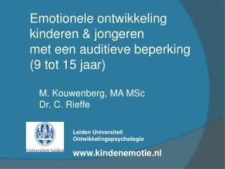 Emotionele ontwikkeling kinderen & jongeren  met een auditieve beperking  (9 tot 15 jaar)
