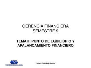 GERENCIA FINANCIERA SEMESTRE 9