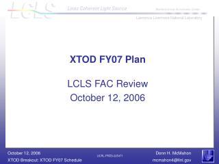 XTOD FY07 Plan