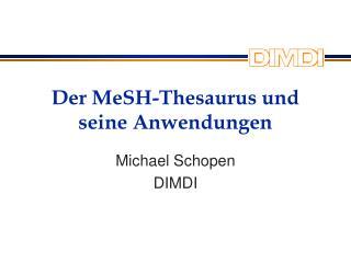 Der MeSH-Thesaurus und seine Anwendungen