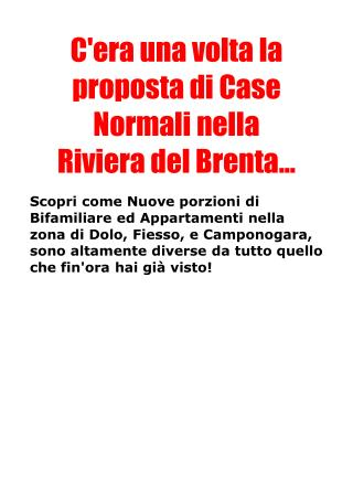 C'era una volta la proposta di Case Normali nella Riviera del Brenta...