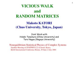 VICIOUS WALK and RANDOM MATRICES