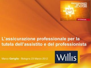 L'assicurazione professionale per la tutela dell'assistito e del professionista