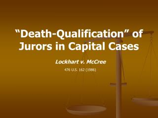 death qualified jury A death-qualified jury name class school jury selection can be a difficult and tedious process, with both counsels fighting for a specific type that will.