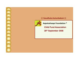 Child Fund Association 28 th  September 2008