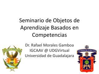 Seminario de Objetos de Aprendizaje Basados en Competencias