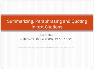 Summarizing, Paraphrasing and Quoting In-text Citations