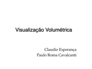Visualização Volumétrica