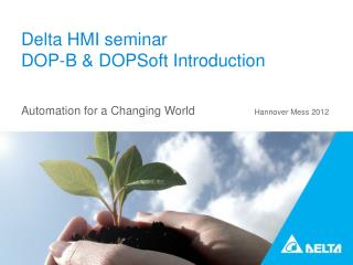 Delta HMI seminar  DOP-B & DOPSoft Introduction