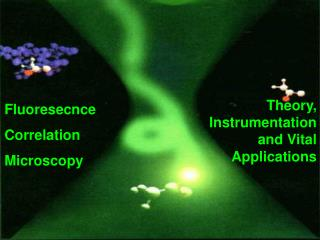 Fluoresecnce  Correlation  Microscopy