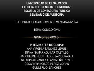 UNIVERSIDAD DE EL SALVADOR FACULTAD DE CIENCIAS ECONOMICAS ESCUELA DE CONTADURIA PUBLICA