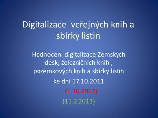 Digitalizace  veřejných knih a sbírky listin