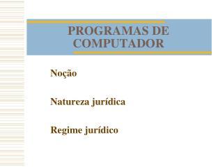 PROGRAMAS DE COMPUTADOR