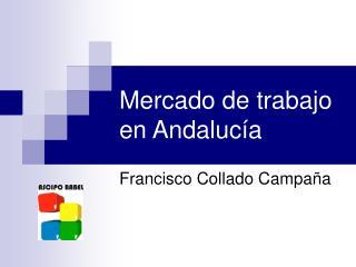 Mercado de trabajo en Andalucía