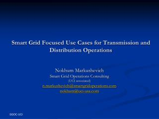 Smart Grid Focused Use Cases for Transmission and Distribution Operations