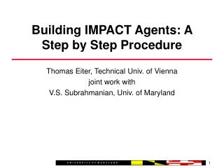 Building IMPACT Agents: A Step by Step Procedure