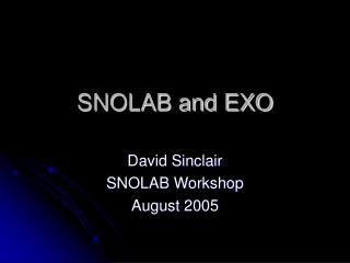 SNOLAB and EXO