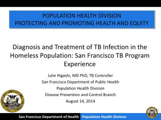 Julie Higashi, MD PhD, TB Controller San Francisco Department of Public Health