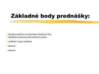 Základné body prednášky: