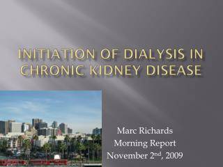 INITIATION OF DIALYSIS IN CHRONIC KIDNEY DISEASE