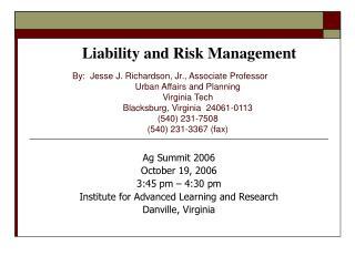 By:  Jesse J. Richardson, Jr., Associate Professor  Urban Affairs and Planning  Virginia Tech  Blacksburg, Virginia  240