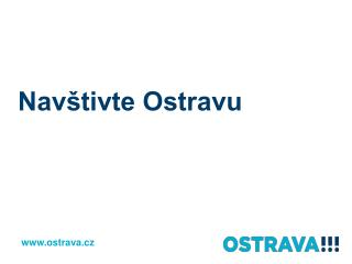 Nav�tivte Ostravu