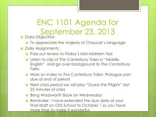 ENC 1101 Agenda for September 23, 2013