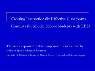 Creating Instructionally Effective Classrooms Contexts for Middle School Students with EBD