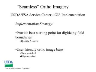 USDA/FSA Service Center - GIS Implementation  Implementation Strategy: