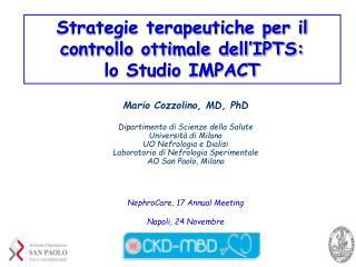 Strategie terapeutiche per il controllo ottimale dell'IPTS: lo Studio IMPACT