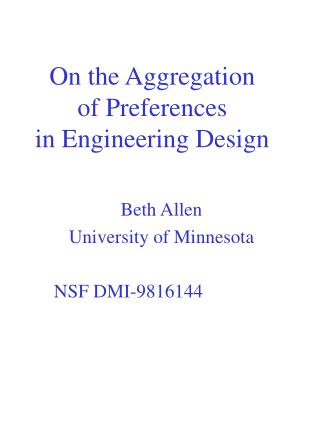 On the Aggregation  of Preferences in Engineering Design