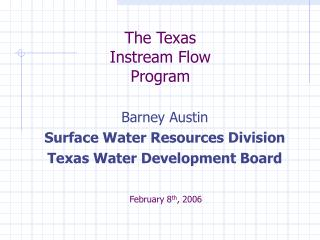 The Texas Instream Flow Program