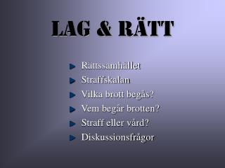 Lag & Rätt