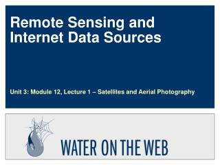 Remote Sensing and Internet Data Sources