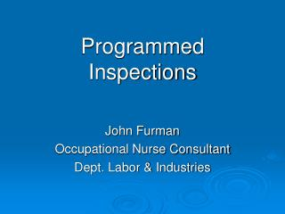Programmed Inspections