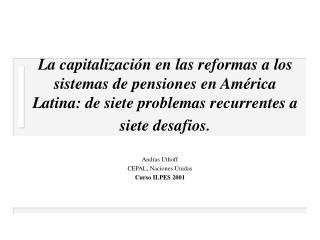 Andras Uthoff  CEPAL, Naciones Unidas Curso ILPES 2001