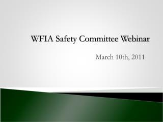 WFIA Safety Committee Webinar