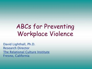 ABCs for Preventing Workplace Violence