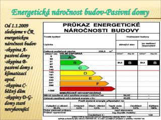 Energetick� n�ro?nost budov-Pasivn� domy