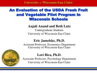 An Evaluation of the USDA Fresh Fruit and Vegetable Pilot Program in Wisconsin Schools