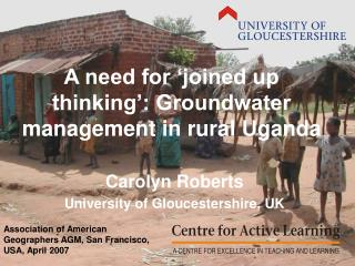 A need for  joined up thinking : Groundwater management in rural Uganda