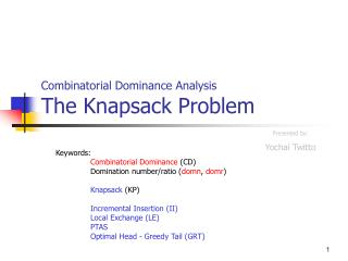 Combinatorial Dominance Analysis The Knapsack Problem