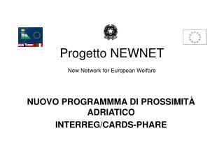 Progetto NEWNET New Network for European Welfare