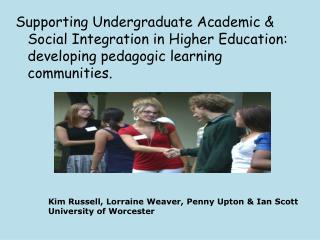 Kim Russell, Lorraine Weaver, Penny Upton & Ian Scott University of Worcester