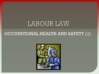 LABOUR LAW