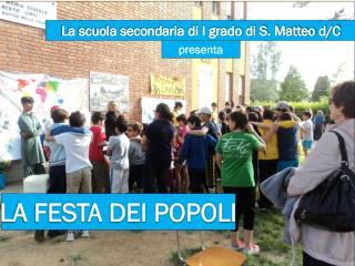 La scuola secondaria di I grado di S. Matteo d/C