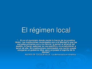 El r gimen local