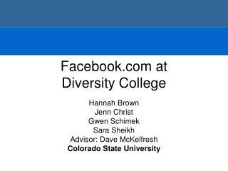 Facebook at  Diversity College
