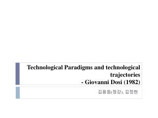 Technological Paradigms and technological trajectories - Giovanni  Dosi  (1982)