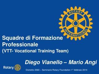 Squadre di Formazione Professionale  ( VTT- Vocational Training Team)